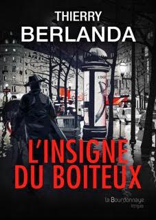 L'insigne du boiteux - Thierry Berlanda
