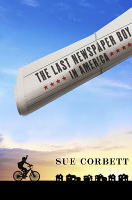 Book cover: The Last Newspaper Boy in America by Sue Corbett. The book's title is printed in a rolled newspaper thrown by the silhouette of a boy on a bicycle