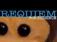 Requiem for Zizisinge