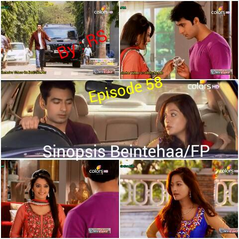 Sinopsis Beintehaa Episode 58