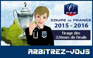 Fff coupe de france tirage au sort des 32 mes de finale 2 3 01 2016 arbitrez vous - Coupe de france 2015 tirage au sort ...
