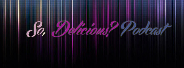 2013.01.22 - SO, DELICIOUS? BY ANTOINE LUCAS #41 So+Podcast+copie