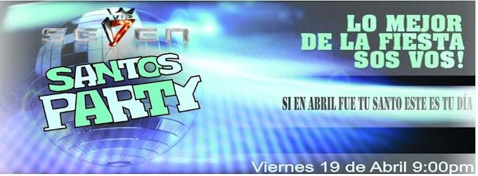 SANTOS PARTY en la SEVEN (19 abril)