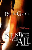 Cover of Injustice for All by Robin Caroll