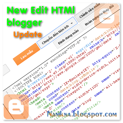 Update New style Edit HTML in blogspot