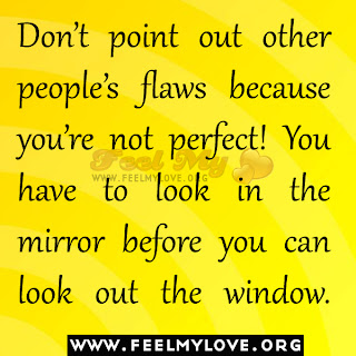 Don't point out other people's flaws