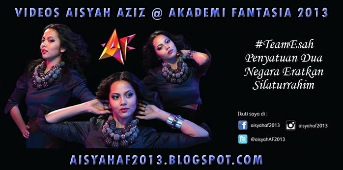 Videos Aisyah Aziz @ Akademi Fantasia 2013