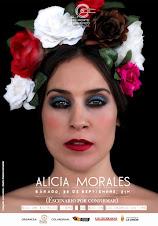 RECITAL DE ALICIA MORALES  Sábado, 30 de septiembre de 2017 Hora: 21h. ASOC. EL MALACATE FLAMENCO