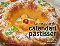 Les receptes del calendari pastisser