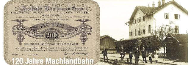 """ERLEBNIS """"Machlandbahn"""" seit 120 Jahren"""