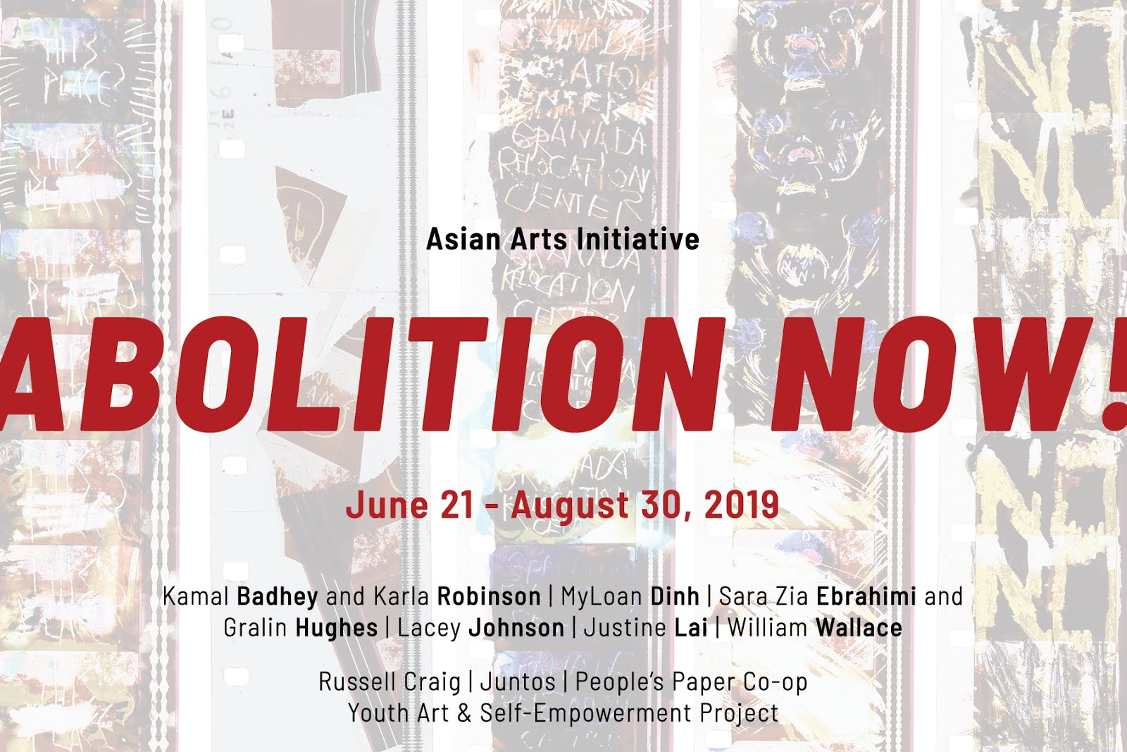 June 21, 2019 Asian Arts Initiative's Opening Reception of Abolition Now