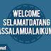 Selamat Datang - Welcome - Assalamualaikum