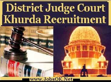 District court Recruitment District Judge Court Khurda jobs