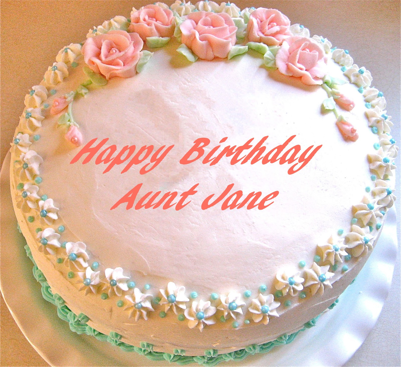 Birthday Cake Images For Aunt : Not Your Typical Trophy Wife: Happy Birthday Aunt Jane!