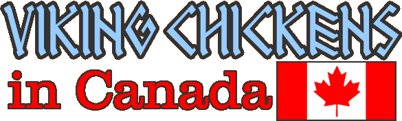 Viking Chickens in Canada