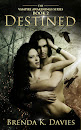 Destined (Vampire Awakenings, Book 2)