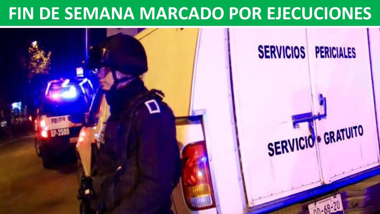 FIN DE SEMANA MARCADO POR EJECUCIONES