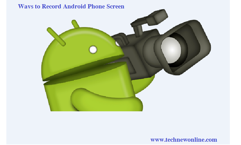 Ways to Record Android Phone Screen