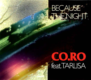 Co.Ro. Featuring Taleesa - Because The Night (1992)