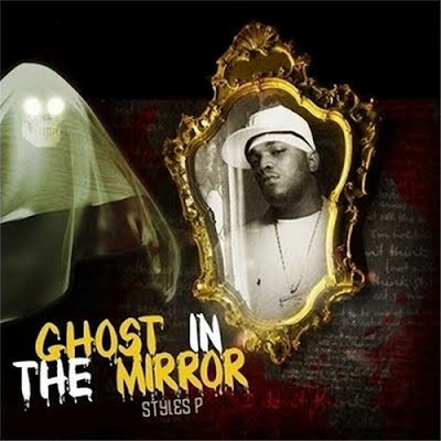 Styles_P-Ghost_In_The_Mirror-(Bootleg)-2010-WEB