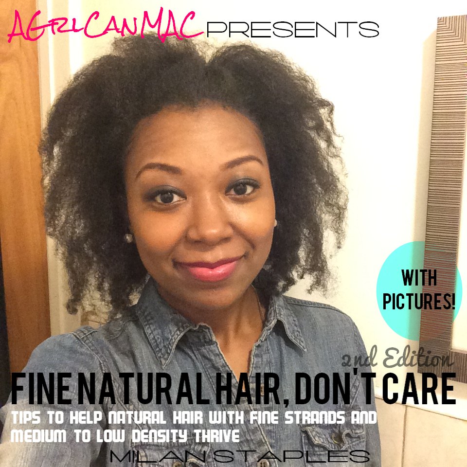 2nd Edition! Fine Natural Hair, Don't Care eBook