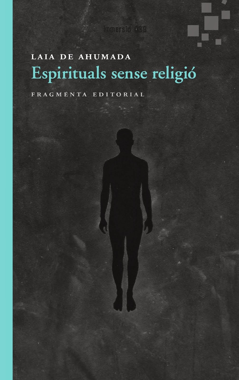 """""""ESPIRITUALS SENSE RELIGIÓ"""