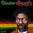 → .:Ghetto Sound's - Vol. 41:. ←