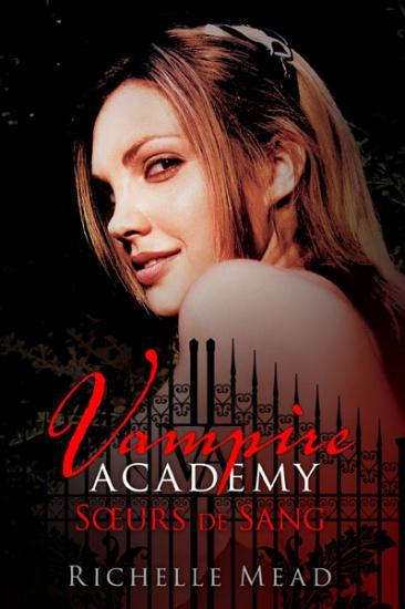 http://4.bp.blogspot.com/-j6K9ms5lwcs/TyhECiZ12TI/AAAAAAAAA0E/Ik7YuRPBStk/s1600/Vampire+Academy%252C+tome+1.jpeg