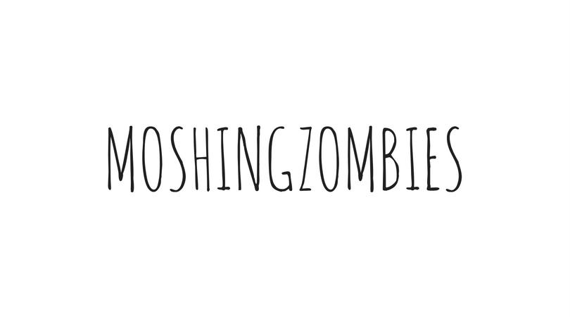 MOSHINGZOMBIES