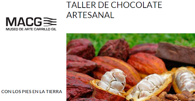 Taller para elaborar chocolate artesanal en el Museo de Arte Carrillo Gil