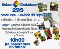Enlace Ciudadano 295 desde Tena - 27 de octubre de 2012