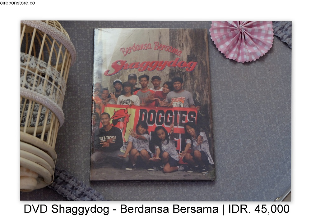 DVD SHAGGYDOG - BERDANSA BERSAMA