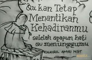 armaila.com - Lukisan Karya Khairil Amri Nasution - ku kan tetap menantikan kehadiranmu selelah apapun hatiku mengunggumu