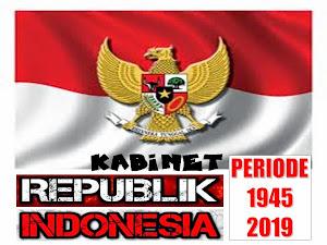 KABINET INDONESIA PERIODE 1945 - 2019