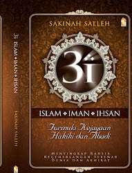 3i Iman Islam Ihsan Formula Kejayaan hakiki Dan Abadi