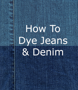 Instructions for dyeing jeans and denim fabrics