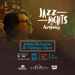 Jazz Nights at Acrópolis presenta, este miércoles 25 de abril a las 6PM:
