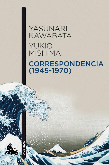 Reseña sobre el libro Correspondencia (1945-1970) Yasunari Kawabata, Yukio Mishima