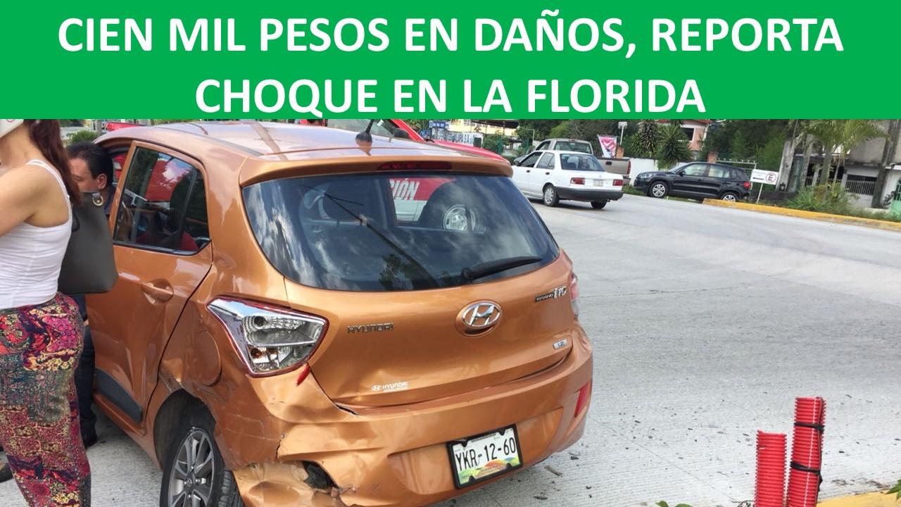 REPORTA CHOQUE EN LA FLORIDA