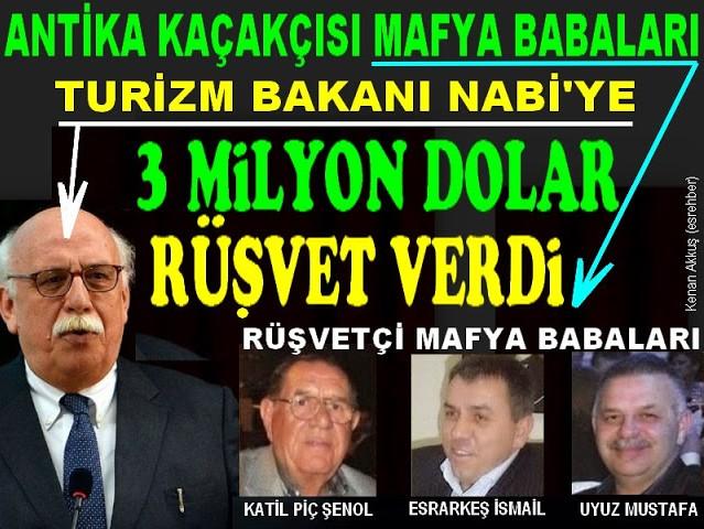 TURİZM BAKANI NABİ AVCI, AKP KURUCUSU ILGAZ MAFYASINDAN 3 MİLYON DOLAR RÜŞVET ALDI