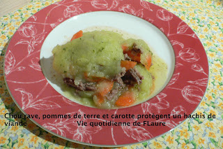 Vie quotidienne de FLaure: Chou-rave, pommes de terre et carotte protègent un hachis de viande