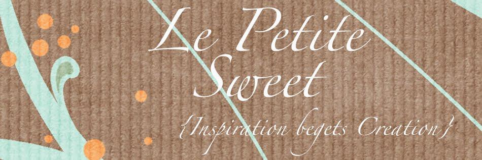 Le Petite Sweet