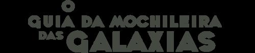 O Guia da Mochileira das Galáxias !