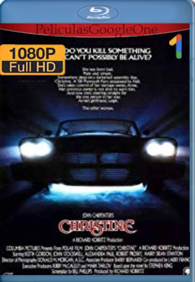 Christine (1983) BDRip [1080p] [Latino] [GoogleDrive]