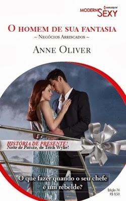 O homem da sua fantasia - Anne Oliver