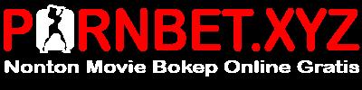 PornBet - Nonton Movie Bokep Online Gratis 2018