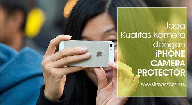 Jaga Kualitas Kamera dengan iPhone Camera Protector