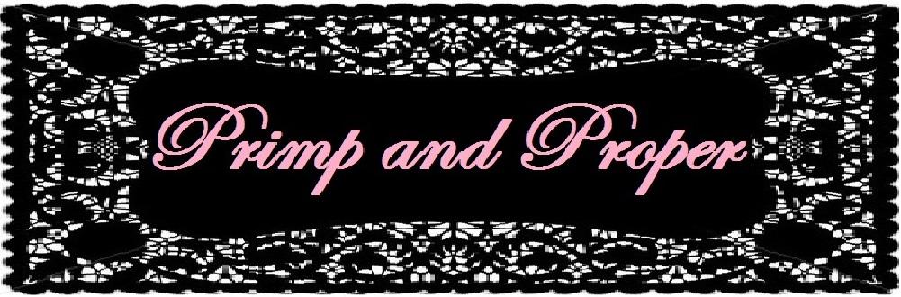 Primp and Proper
