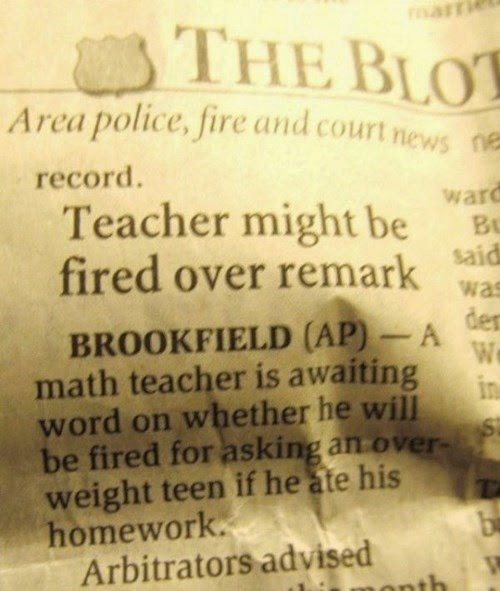 teacher asks fat student if he ate his homework funny newspaper article