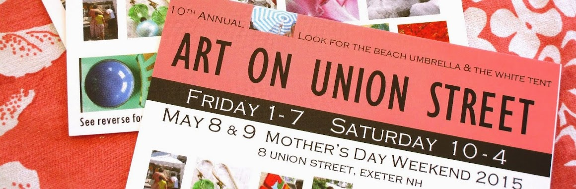 ART ON UNION STREET May 8 & 9, Mothers Day Weekend